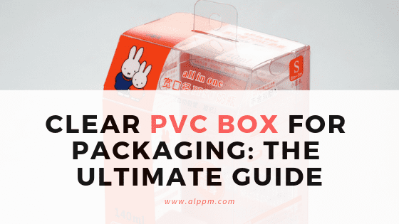 clear pvc packaging box