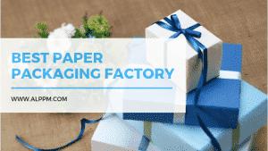 Best Paper Packaging Factory & Manufacturer