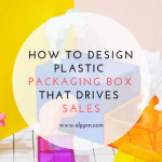 What is Plastic Packaging Box: Everything You Need To Know