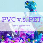 PET vs PVC: 13 Arsyet thoni ju pse PET është më i mirë