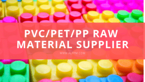 Best PVC PET PP Raw Material Supplier
