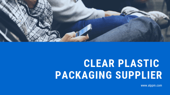 best clear plastic packaging supplier