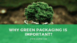 why green packaging important