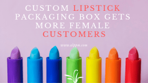 custom lipstick packaging box gets more female customers