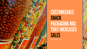 customizable snack packaging box that increases sales
