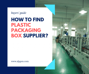 how to find plastic packaging box supplier